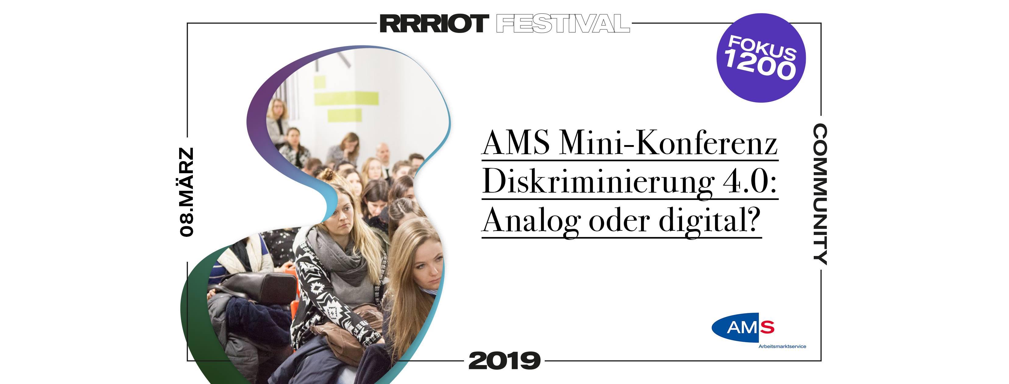 Rrriot Festival 2019 | AMS Mini Konferenz - 1200