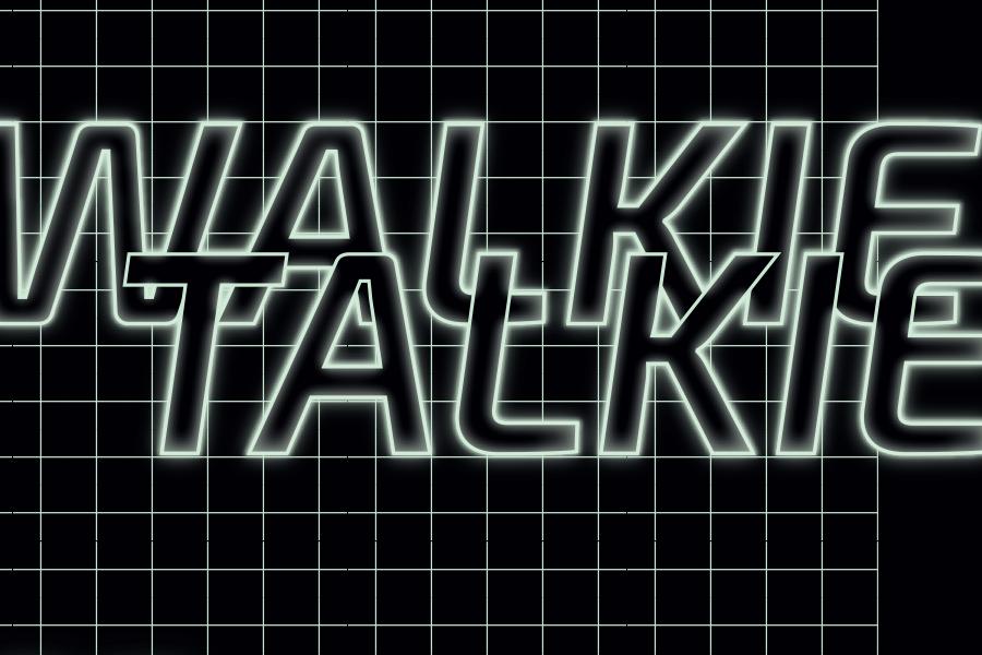 WALKIE TALKIE * 16. Mai, 17-23 Uhr