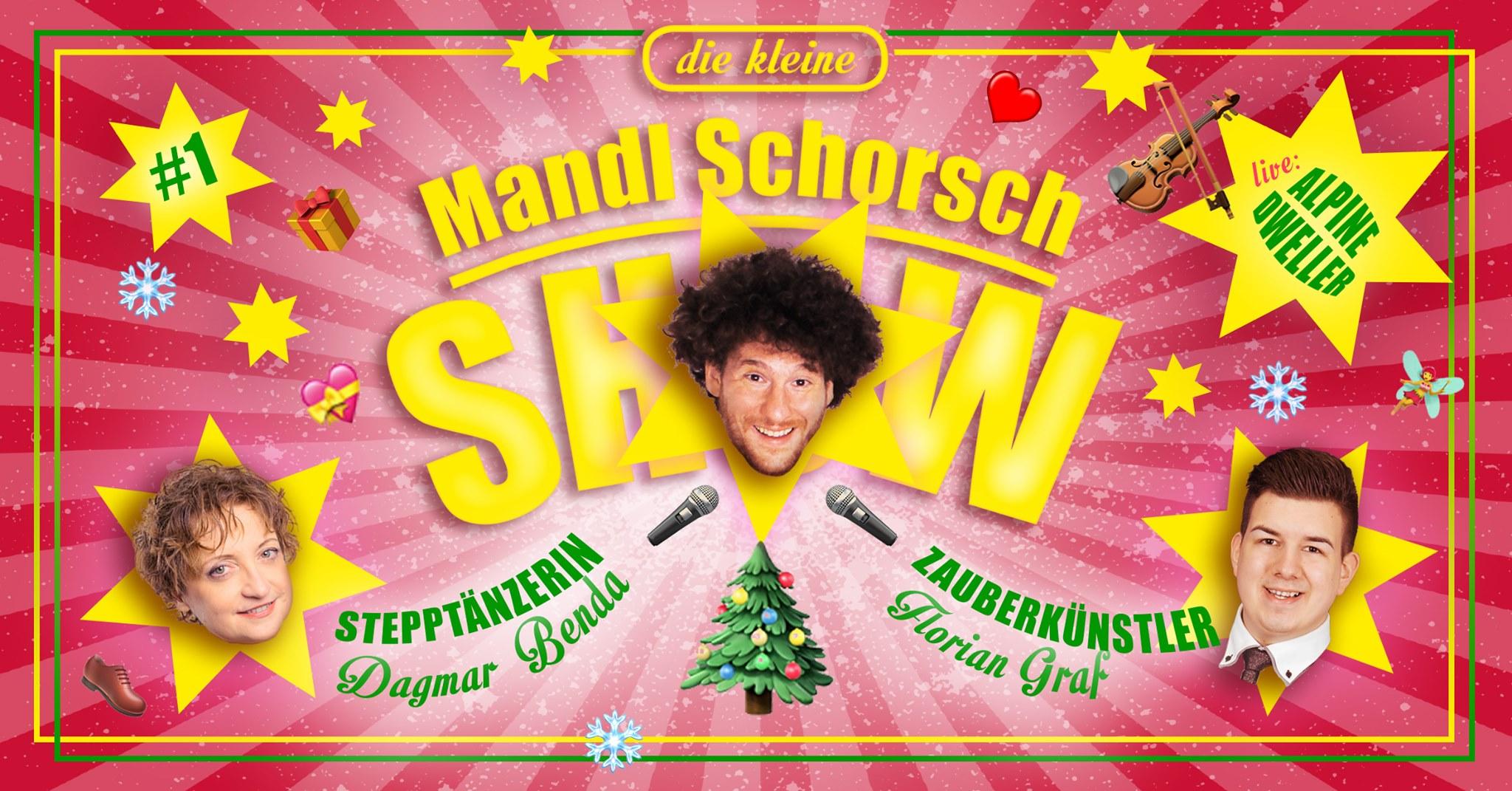 Die kleine Mandl Schorsch Show - Es weihnachtet sehr!