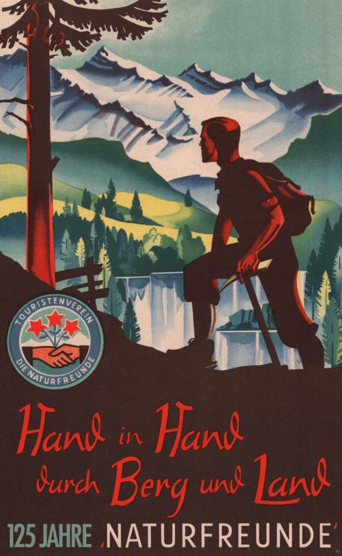 Hand in Hand durch Berg und Land - 125 Jahre Naturfreunde
