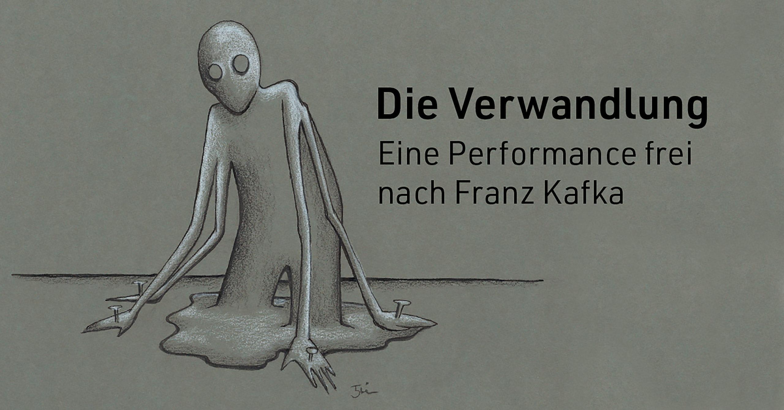 ABGESAGT Die Verwandlung - Eine Performance frei nach Franz Kafka
