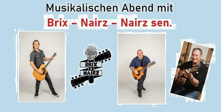 Musikalischer Abend mit Brix, Nairz und Nairz sen.