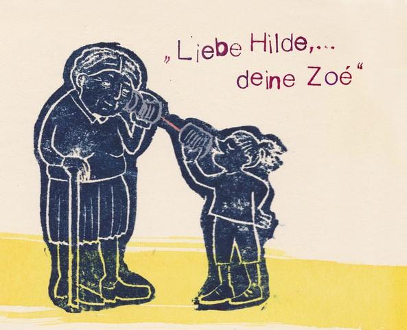 """`""""LIEBE HILDE...DEINE ZOE!"""""""